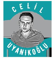 Merhaba, Ben Celil Uyanıkoğlu